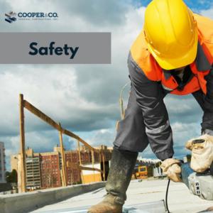Company Safety   Cooper & Company General Contractors   Cumming, GA